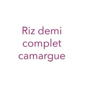 Riz demi complet Camargue